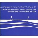Seaman's Pocket Guide to the Collision Regulations